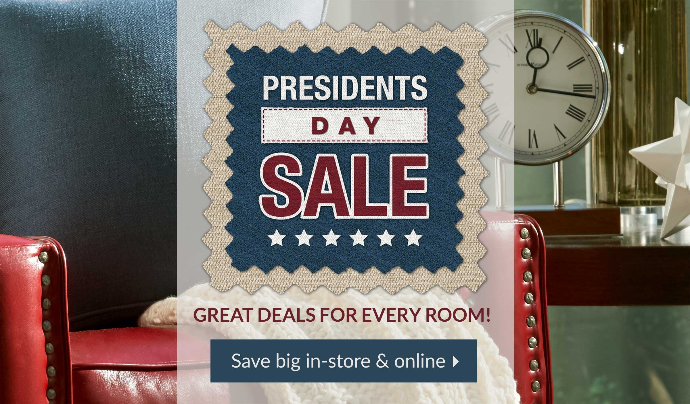 presidents day sale great deals for every room