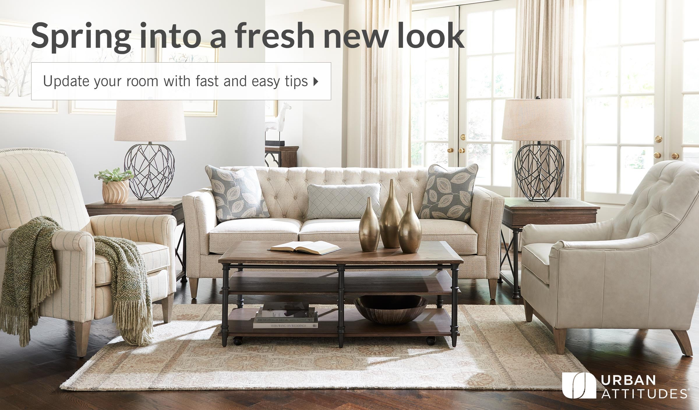 Spring into a fresh new look. Update your room with fast and easy tips.