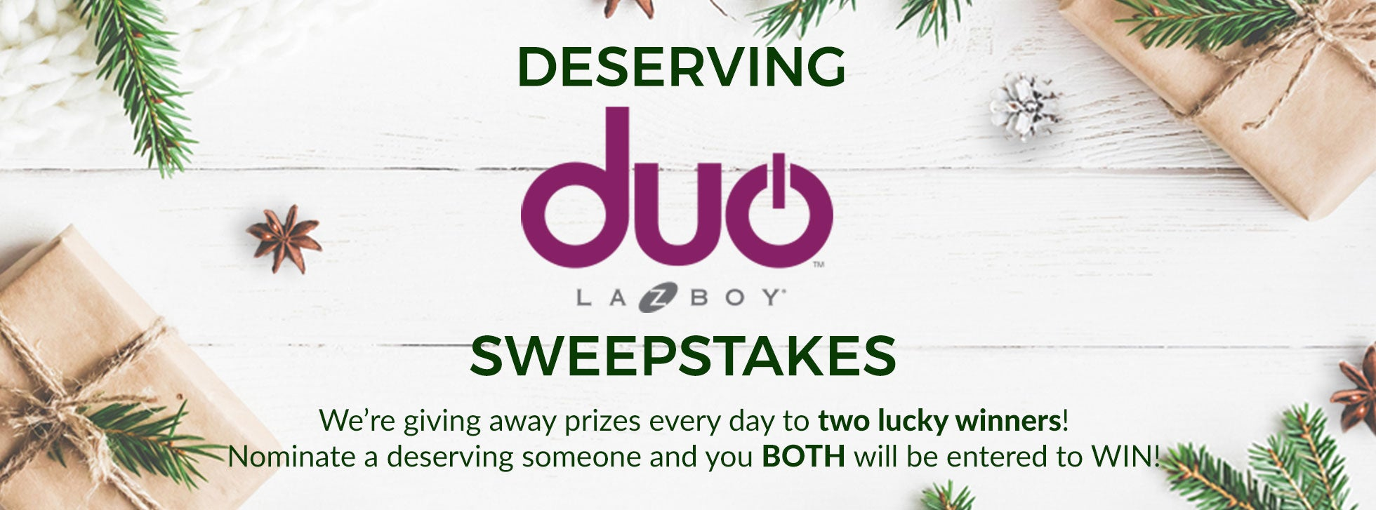 Deserving duo Sweepstakes