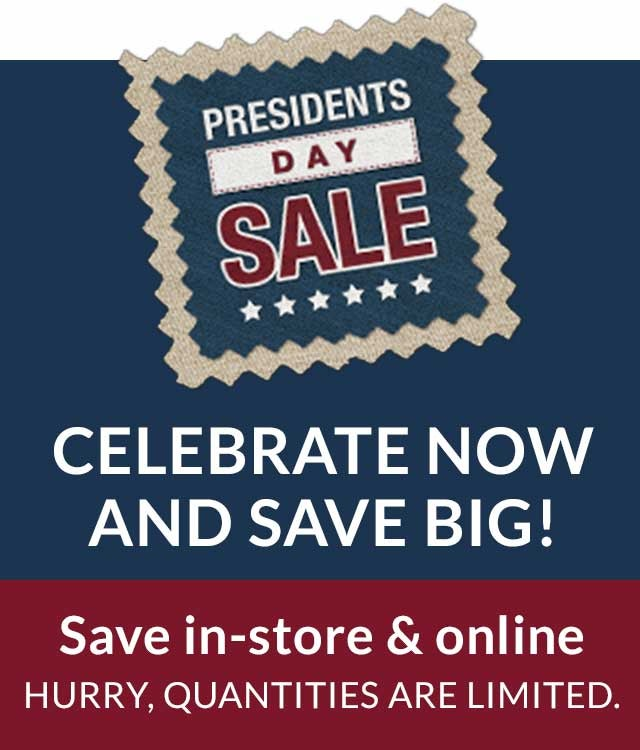 Presidents Day Sale - Celebrate now with big savings!